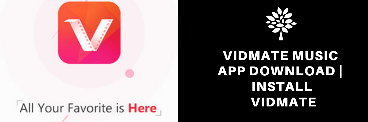 Here's Why Vidmate Is The Most Popular Application? 1